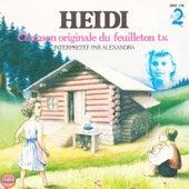 Play & Download La chanson d'Heidi (Générique original d'ouverture du dessin animé) - Single by Alexandra | Napster