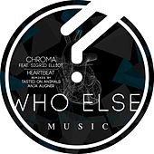 Play & Download Heartbeat by Chroma | Napster