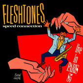 Speed Connection - Live In Paris 85 by The Fleshtones