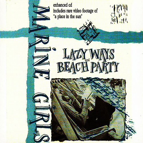 Play & Download Lazy Ways/Beach Party by Marine Girls | Napster