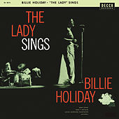 Play & Download The Lady Sings by Billie Holiday | Napster