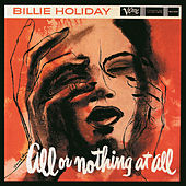 Play & Download All Or Nothing At All by Billie Holiday | Napster