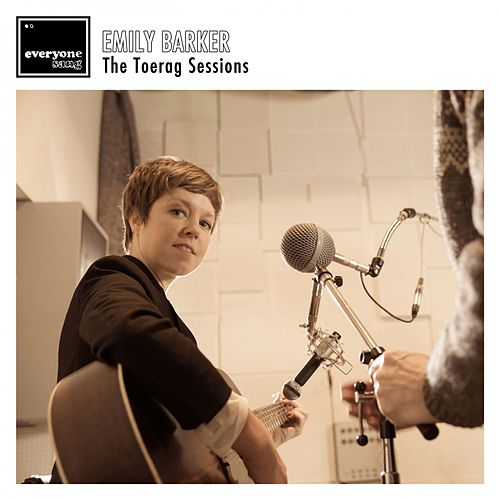 The Toerag Session von Emily Barker
