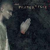 The Prayer Cycle by Various Artists