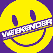 Weekender (Music from the Motion Picture & Further Inspiration) by Various Artists