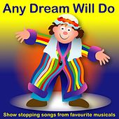Play & Download Any Dream Will Do by Kidzone | Napster