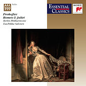 Prokofiev:  Romeo and Juliet, Op. 64 (Excerpts) by Berlin Philharmonic Orchestra