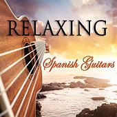 Relaxing Spanish Guitars by Various Artists