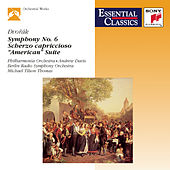 Play & Download Dvorak: Symphony No. 6, Scherzo capriccioso, Suite, Op. 98b