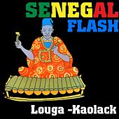 Play & Download Senegal Flash: Louga–kaolack by Various Artists | Napster