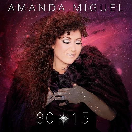 Play & Download 80-15 by Amanda Miguel | Napster