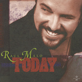 Play & Download Today by Raul Malo | Napster