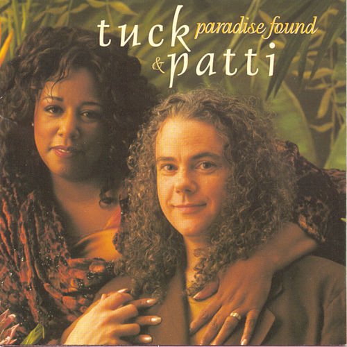 Play & Download Paradise Found by Tuck & Patti | Napster