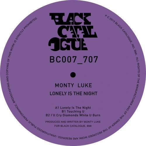 Lonely Is The Night - Single by Monty Luke