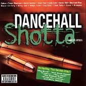 Play & Download Dancehall Shotta by Various Artists | Napster