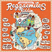 Play & Download Reggaemiles Riddim Selection by Various Artists | Napster