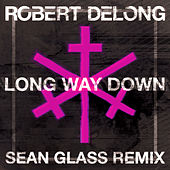 Play & Download Long Way Down by Robert DeLong | Napster