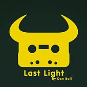 Play & Download Last Light by Dan Bull | Napster