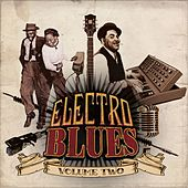 Play & Download Electro Blues, Vol. 2 by Various Artists | Napster