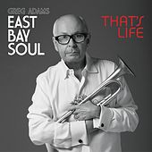 Play & Download East Bay Soul That's Life by Greg Adams | Napster