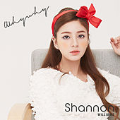Play & Download Why Why by Shannon | Napster