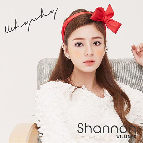 Why Why by Shannon