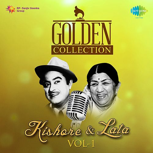 Golden Collection - Kishore and Lata, Vol. 1 by Kishore Kumar