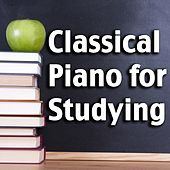 Play & Download Classical Piano for Studying by Various Artists | Napster