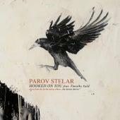 Hooked On You von Parov Stelar
