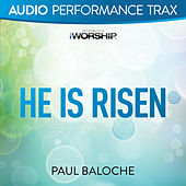 Play & Download He Is Risen by Paul Baloche | Napster