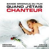 Quand j'étais chanteur (Bande originale du film) by Various Artists