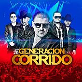 Play & Download Top 20 Generacion Del Corrido by Various Artists | Napster