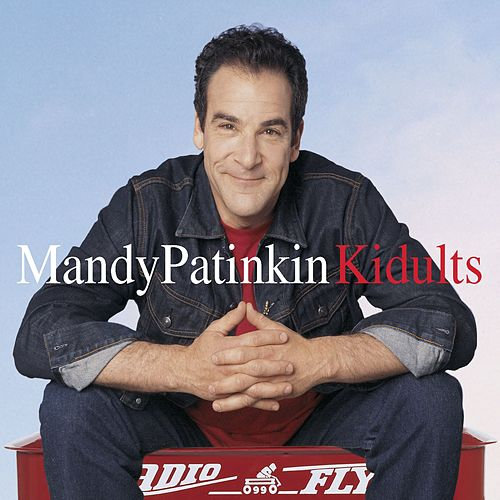 Play & Download Kidults by Mandy Patinkin | Napster