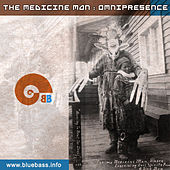 Play & Download Omnipresence by Medicine man | Napster