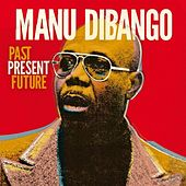 Past Present Future (French version) by Manu Dibango