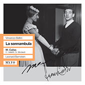Play & Download Bellini: La sonnambula (1955) by Maria Callas | Napster