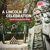 Play & Download A Lincoln Celebration by Various Artists | Napster