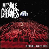 Play & Download Return to Earth by Michale Graves | Napster