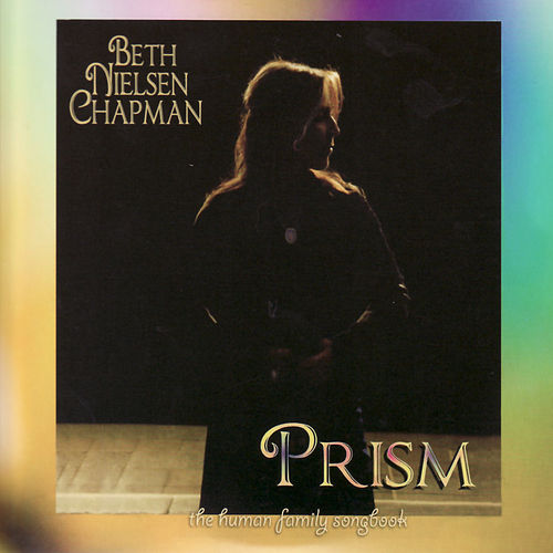 Prism; The Human Family by Beth Nielsen Chapman