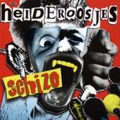 Play & Download Schizo by De Heideroosjes | Napster
