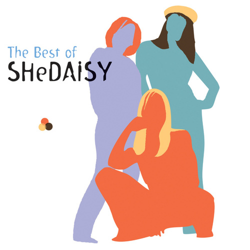 The Best Of SHeDAISY by SHeDAISY
