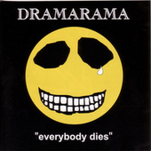 Play & Download Everybody Dies by Dramarama | Napster