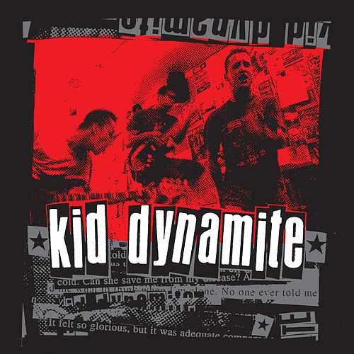 Play & Download Kid Dynamite by Kid Dynamite | Napster