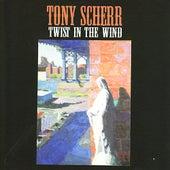 Twist in the Wind by Tony Scherr