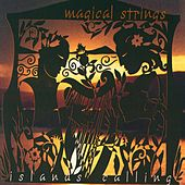 Play & Download Islands Calling by Magical Strings (Philip & Pam Boulding) | Napster