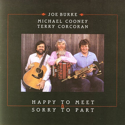 Play & Download Happy To Meet & Sorry To Part by Joe Burke | Napster