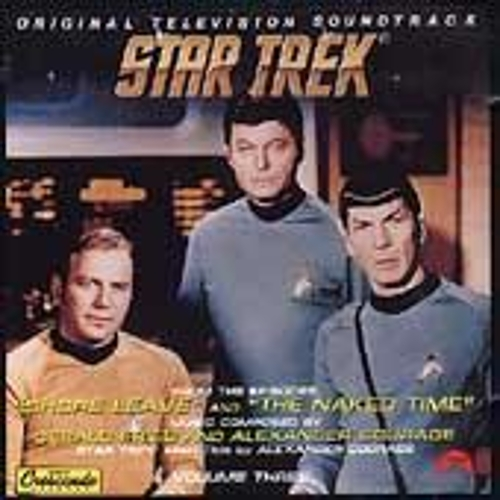 Play & Download Star Trek Vol. 3: Shore Leave/The Naked Time by Alexander Courage | Napster