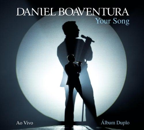 Your Song (Ao Vivo) by Daniel Boaventura