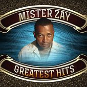Greatest Hits by Mr. Zay