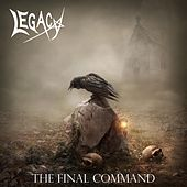 The Final Command by Legacy